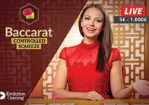 baccarat live controlled squeeze